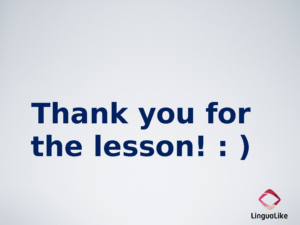 Thank you for the lesson! : )