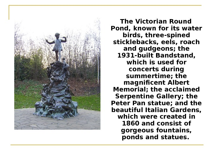 The Victorian Round Pond, known for its water birds, three-spined sticklebacks, eels, roach and
