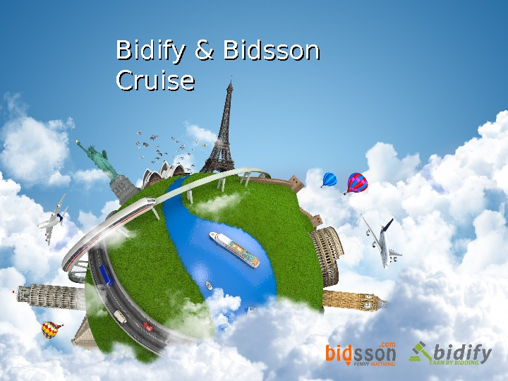 Bidify & Bidsson Cruise
