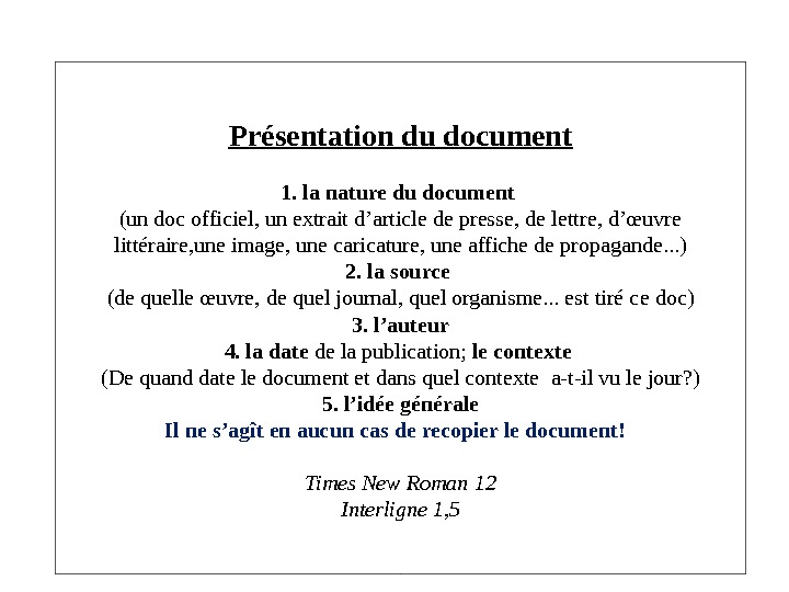 Présentation du document 1. la nature du document (un doc officiel, un extrait d'article de presse,