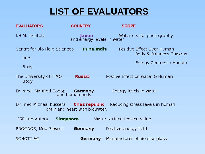 LIST OF EVALUATORS   COUNTRY    SCOPE      I.