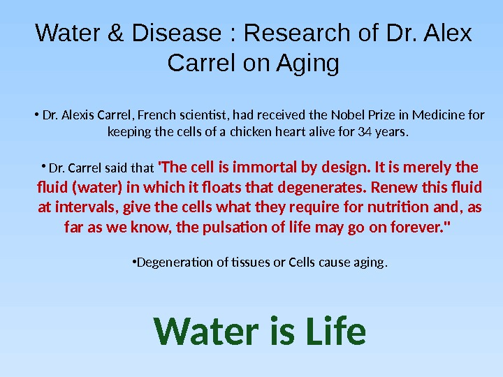 Water & Disease : Research of Dr. Alex Carrel on Aging •  Dr. Alexis Carrel,