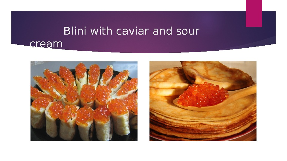 Blini with caviar and sour cream