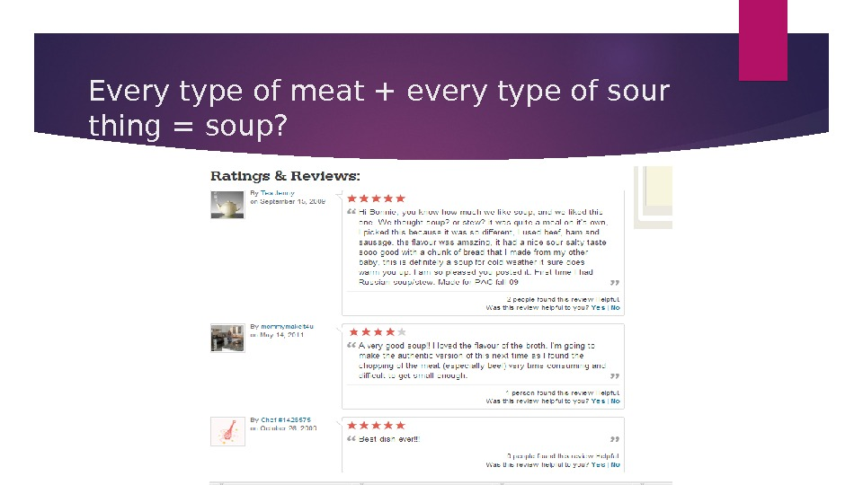 Every type of meat + every type of sour thing = soup?