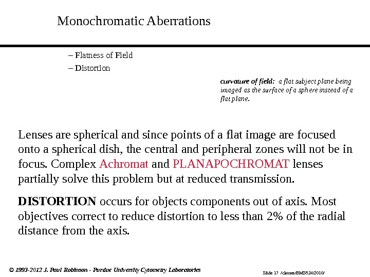 Slide 17  /classes/BMS 524/2010/© 1993 -2012 J. Paul Robinson - Purdue University Cytometry Laboratories Monochromatic