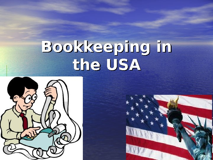 Bookkeeping in in the USA
