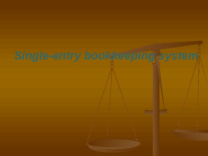 Single-entry bookkeeping system