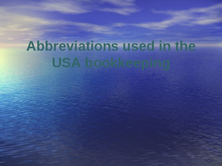 Abbreviations used in the USA bookkeeping