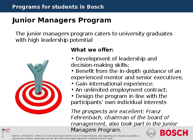 2 Programs for students in Bosch Internal | RBRU/HRC 1 | March 2012 | © Robert