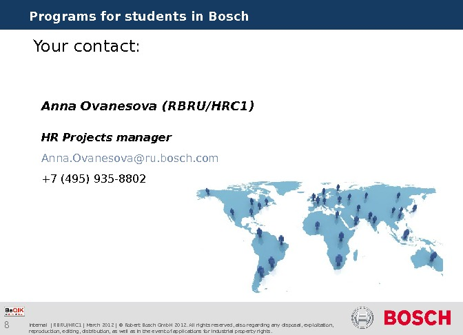 8 Programs for students in Bosch Internal | RBRU/HRC 1 | March 2012 | © Robert