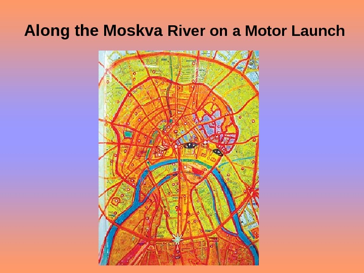 Along the Moskva River on a Motor Launch
