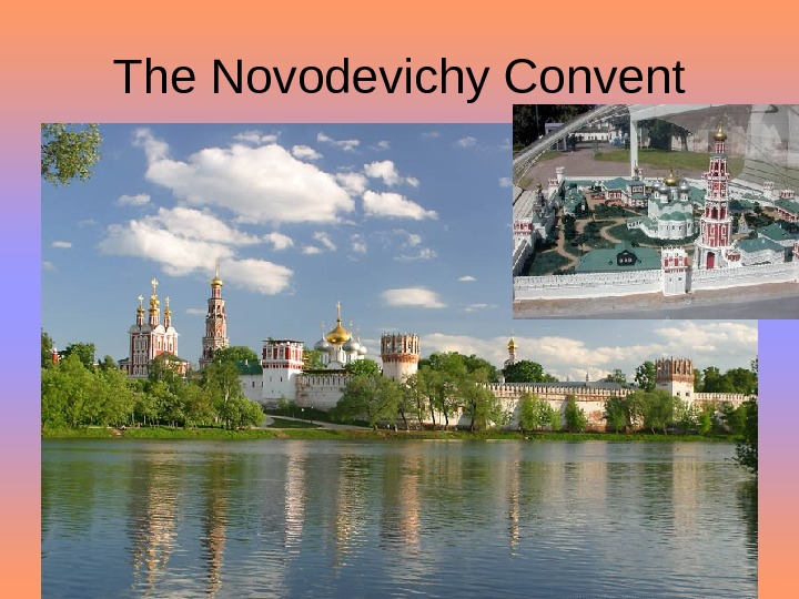 The Novodevichy Convent