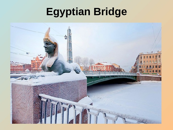 Egyptian Bridge