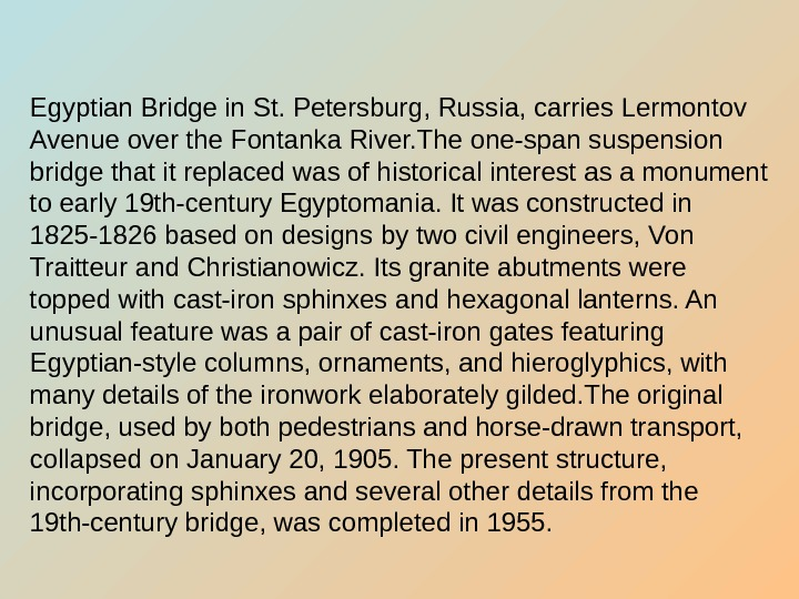 Egyptian Bridge in St. Petersburg, Russia, carries Lermontov Avenue over the Fontanka River. The
