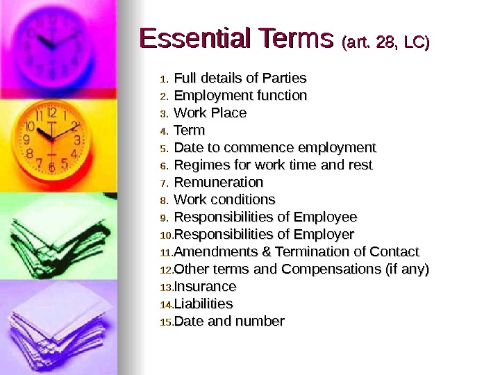 Essential Terms (art. 28, LC) 1. 1. Full details of Parties 2. 2. Employment function 3.