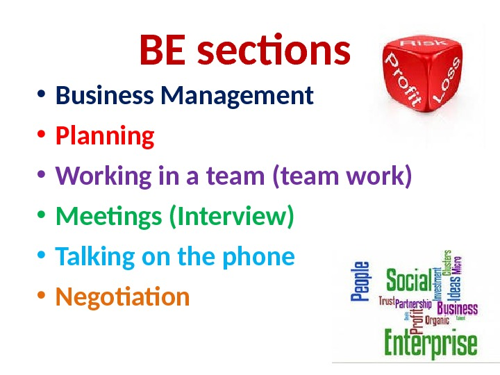 BE sections  • Business Management  • Planning  • Working in a team (team
