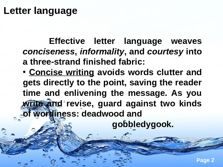 Page 2 Letter language   Effective letter language weaves conciseness ,  informality , and