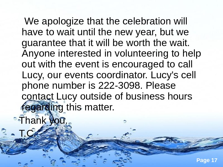 Page 17 We apologize that the celebration will have to wait until the new year, but
