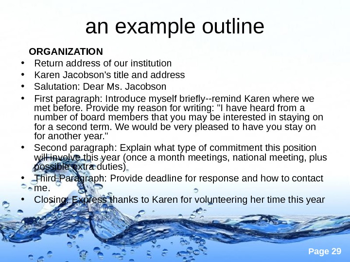 Page 29 an example outline ORGANIZATION • Return address of our institution • Karen Jacobson's title