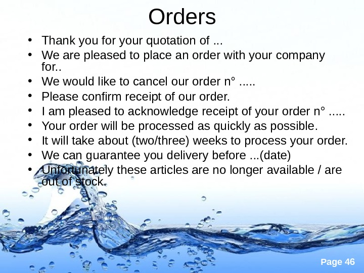 Page 46 Orders  • Thank you for your quotation of. . .  • We