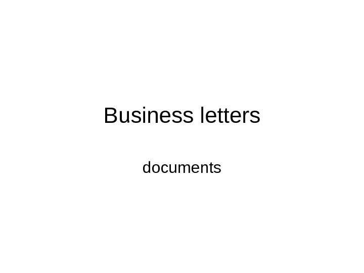 Business letters documents