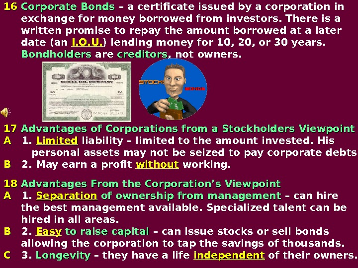 1616  Corporate Bonds  – a certificate issued by a corporation in  exchange for