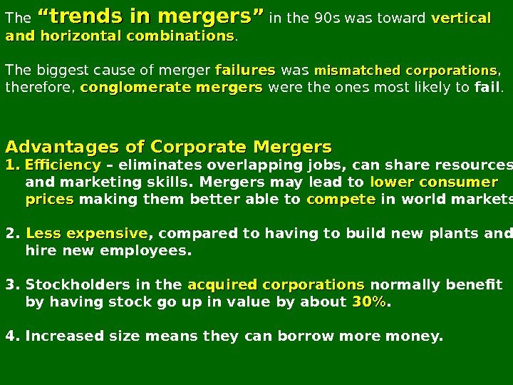 "The """" trends in mergers """" in the 90 s was toward vertical and horizontal"