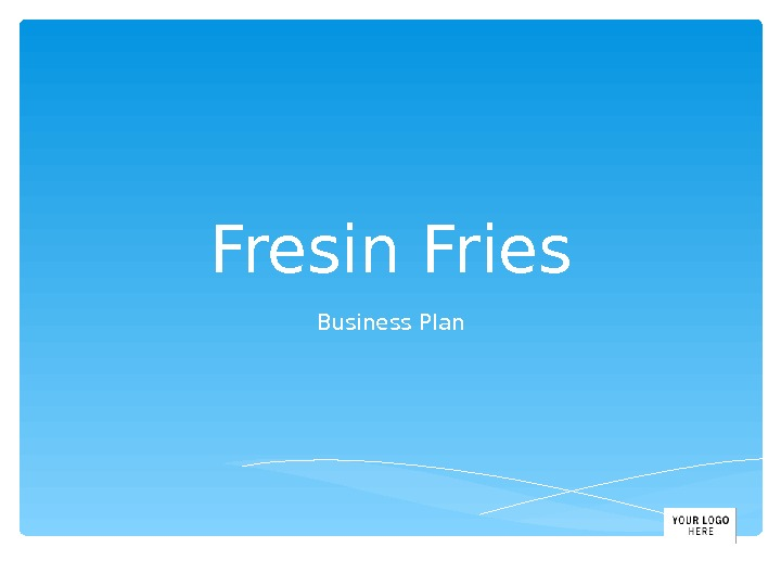Fresin Fries Business Plan