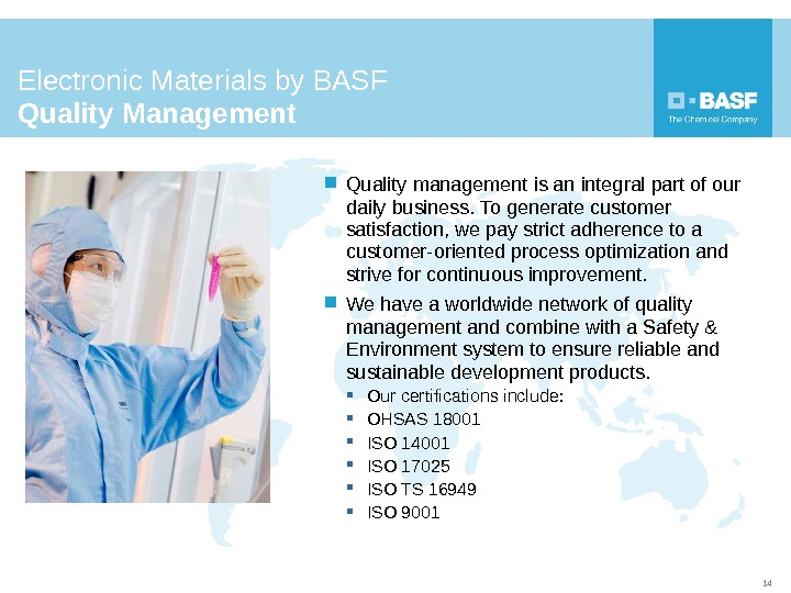 Electronic Materials by BASF Quality Management  Quality management is an integral part of our daily