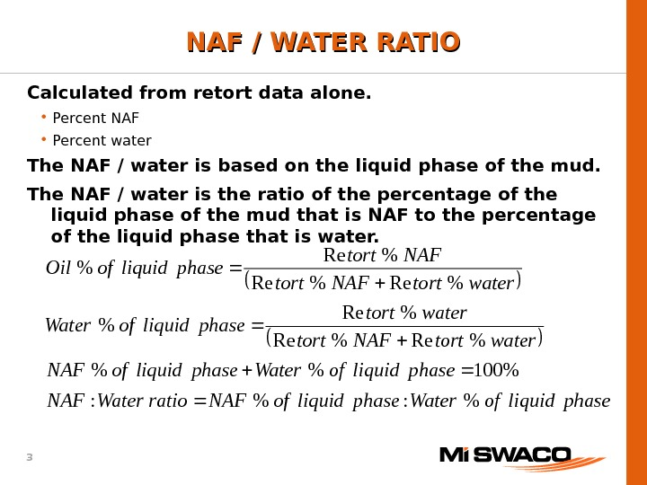 3 phaseliquidof. Waterphaseliquidof. NAFratio. Water. NAF phaseliquidof. Waterphaseliquidof. NAF watertort. NAFtort watertort phaseliquidof. Water watertort. NAFtort