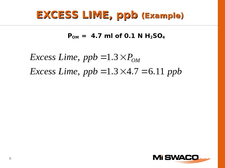 6 ppbppb. Lime. Excess Pppb. Lime. Excess OM 11. 67. 43. 1,  EXCESS LIME, ppb