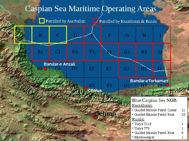 Caspian Sea Maritime Operating Areas A A 1 B B 1 B 2 C