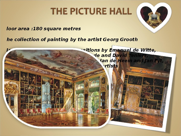F loor area : 180 square metres T he collection of painting by the artist