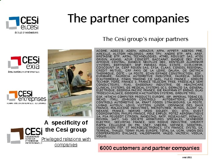 cesi 2011 The partner companies The Cesi group's major partners A specificity of the Cesi group