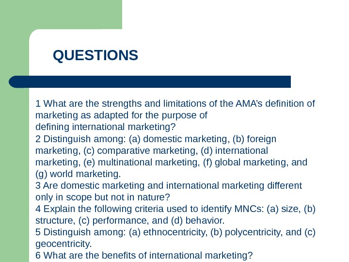 1 What are the strengths and limitations of the AMA's definition of marketing as