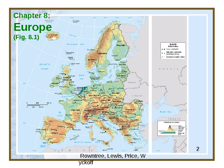 Globalization & Diversity:  Rowntree, Lewis, Price, W yckoff 2 Chapter 8: Europe (Fig. 8. 1)