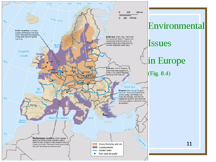 Globalization & Diversity:  Rowntree, Lewis, Price, W yckoff 11 Environmental Issues in Europe (Fig. 8.
