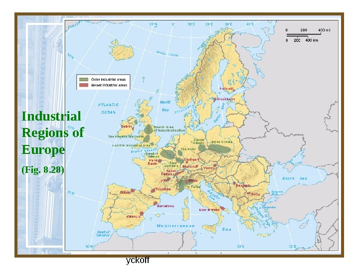Globalization & Diversity:  Rowntree, Lewis, Price, W yckoff 45 Industrial Regions of Europe  (Fig.