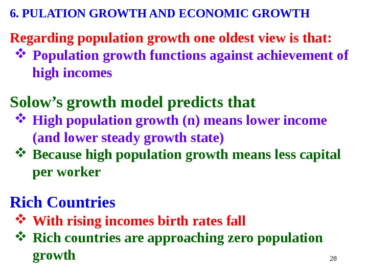 286. PULATION GROWTH AND ECONOMIC GROWTH Regarding population growth one oldest view is that:  Population