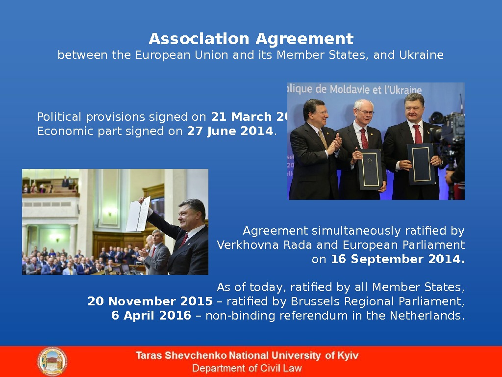 Association Agreement between the European Union and its Member States, and Ukraine Political provisions signed on