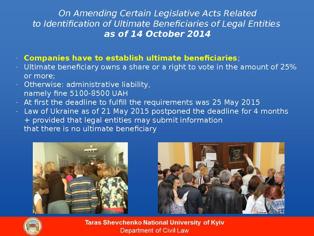 On Amending Certain Legislative Acts Related to Identification of Ultimate Beneficiaries of Legal Entities as of