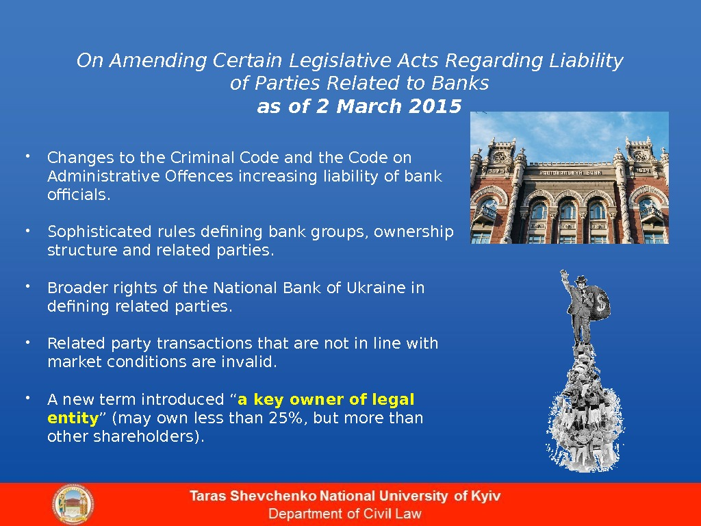 On Amending Certain Legislative Acts Regarding Liability of Parties Related to Banks as of 2 March
