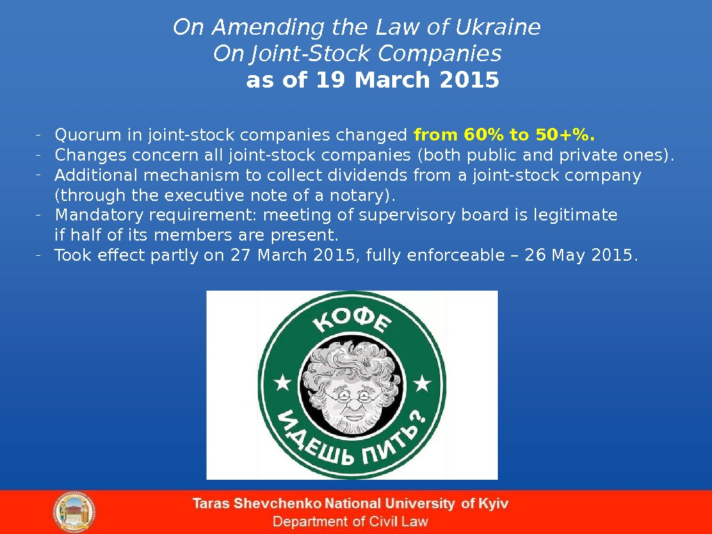 On Amending the Law of Ukraine On Joint-Stock Companies as of 19 March 2015 - Quorum