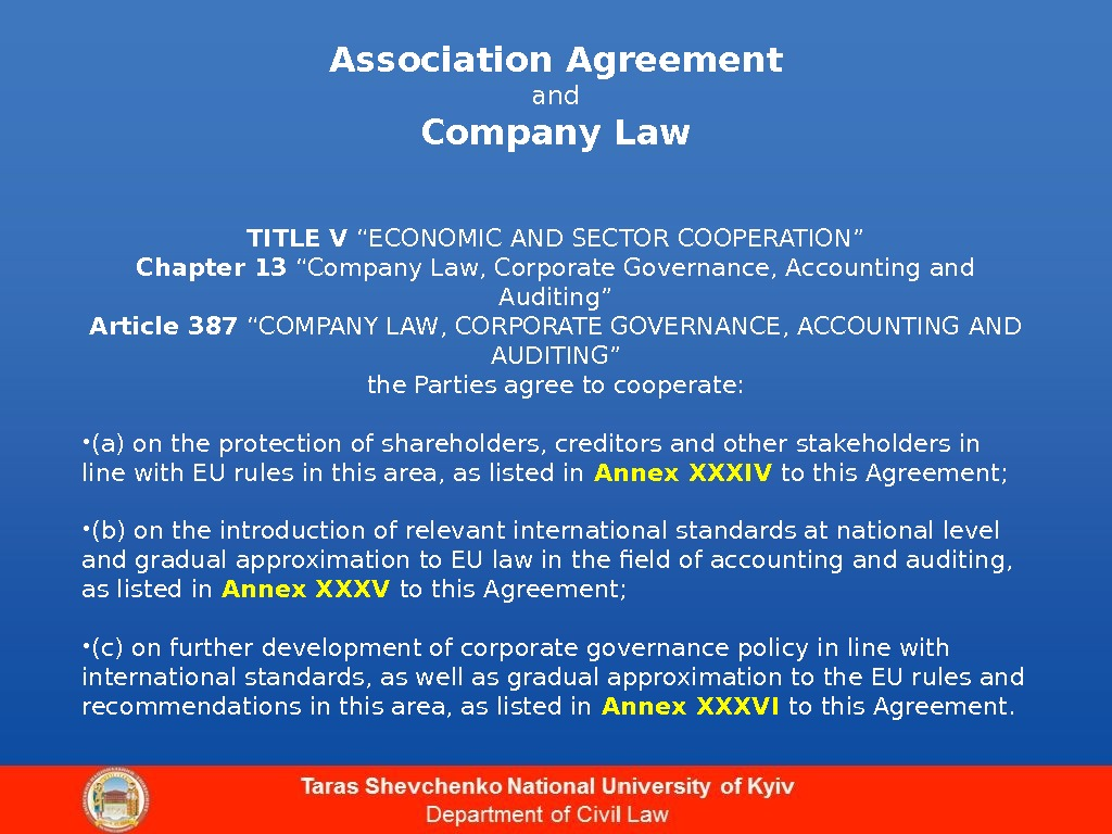 "Association Agreement and Company Law TITLE V ""ECONOMIC AND SECTOR COOPERATION"" Chapter 13  ""Company Law,"