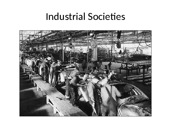 Industrial Societies