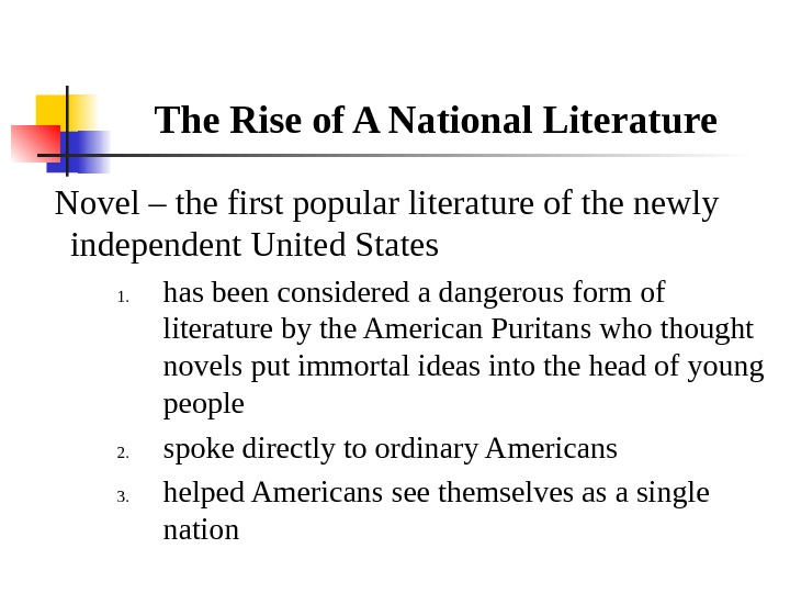 The Rise of A National Literature Novel – the first popular literature of the newly independent