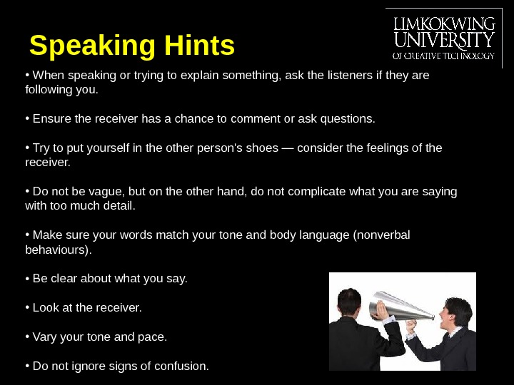 Speaking Hints  •  When speaking or trying to explain something, ask the listeners if