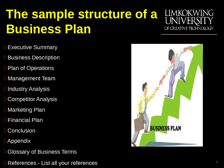 The sample structure of a Business Plan  Executive Summary  Business Description  Plan of