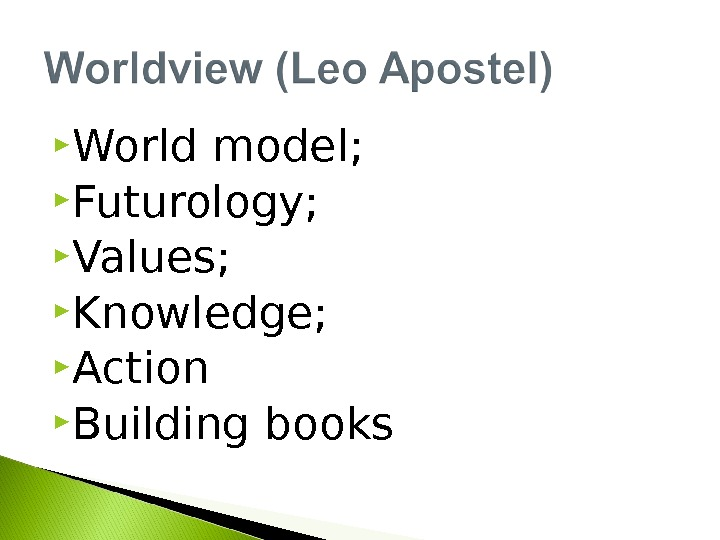 World model;  Futurology;  Values;  Knowledge;  Action Building books