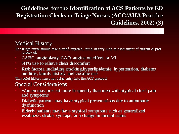 Guidelines for the Identification of ACS Patients by ED Registration Clerks or Triage Nurses